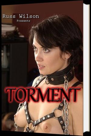 Torment By Russ Wilson