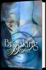 Breaking David